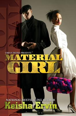 Material Girl By Ervin, Keisha